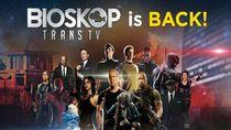 Bersiaplah! Trans TV Siapkan 400 Judul Film Terbaru di Bioskop Trans TV