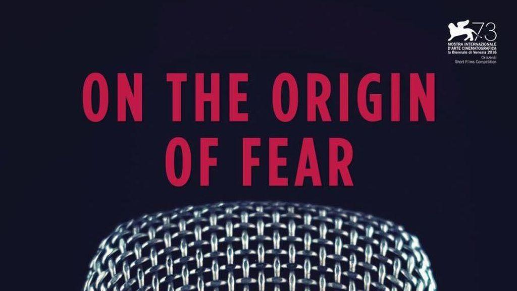 Film Pendek Indonesia On the Origin of Fear Berkompetisi di Venice Festival