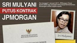 Rujuk dengan Sri Mulyani, Ini yang Harus Dilakukan JPMorgan