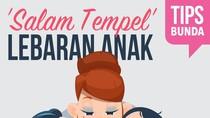 Ketika Anak Dapat Salam Tempel Lebaran