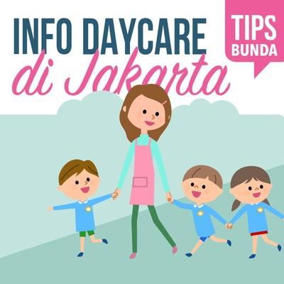 Butuh Info Daycare di Jakarta? Simak di Sini, Bun