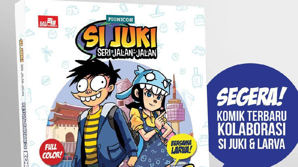 Komik Si Juki Seri Jalan-jalan akan Rilis di Popcon Asia 2017