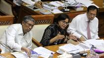 DPR Belum Setujui Usulan Anggaran Sri Mulyani Rp 45 T di 2018