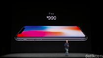 Siap-siap Rebutan! Jualan Awal iPhone X Cuma 45 Ribu unit