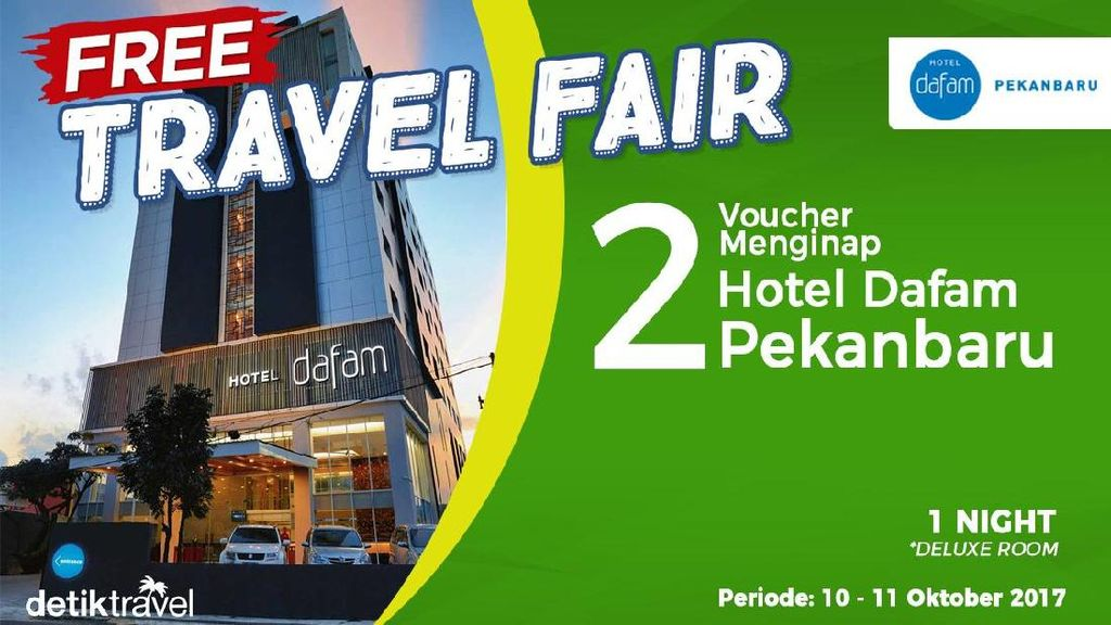 #FreeTravelFair : Voucher Bermalam di Hotel Dafam Pekanbaru Riau