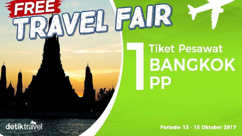 #FreeTravelFair : Tiket Pesawat PP Gratis ke Bangkok