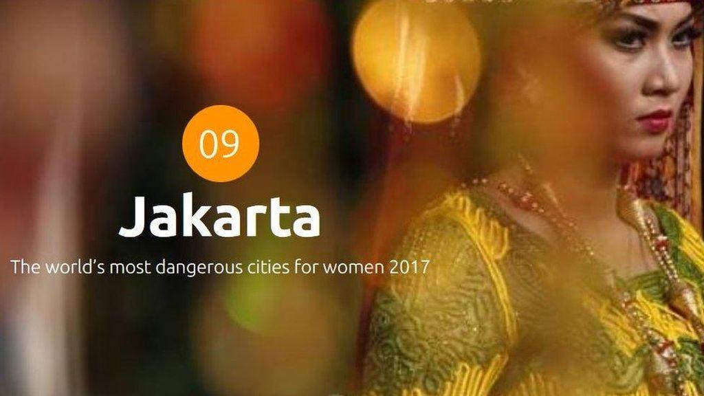 Jakarta Masuk 10 Kota Paling Berbahaya di Dunia Bagi Perempuan