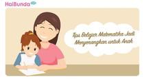 Tips Belajar Matematika Jadi Menyenangkan untuk Anak