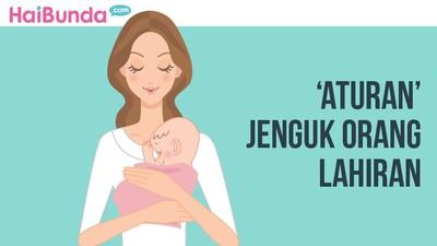 6 Aturan Saat Menjenguk Ibu yang Baru Melahirkan