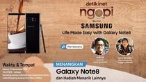 Yuk, Ikut Ngopi Bareng Samsung Galaxy Note8 Malam Ini