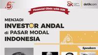 Mau Jadi Investor Andal di Pasar Modal? Yuk Datang ke Financial Clinic