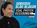 Rini Soemarno Besok Blak-blakan Soal Proyek Kecebong