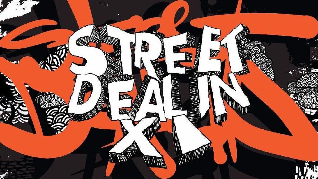 Siap Meriahkan Street Dealin 11 Pekan Ini?