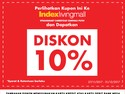 Serbu Tambahan Diskon 10% di Index Living Mall!