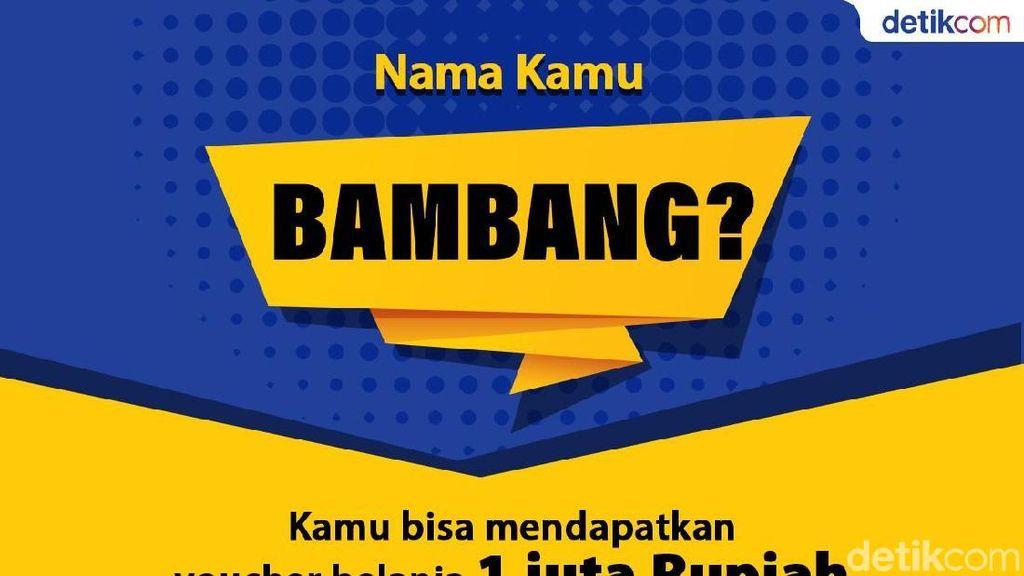Eh Mas Bambang, Ada Rejeki Rp 1 Juta dari detikcom Nih!