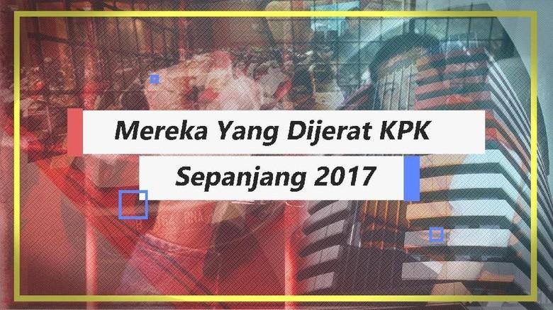 Refleksi Pemberantasan Korupsi Tahun 2017