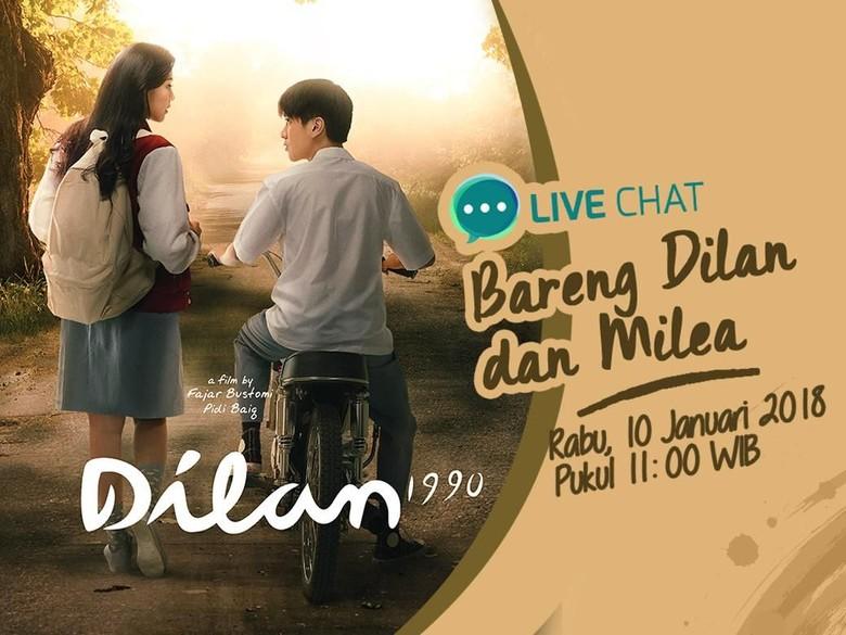 Yuk, Ikuti Live Chat Bareng Dilan dan Milea Besok!