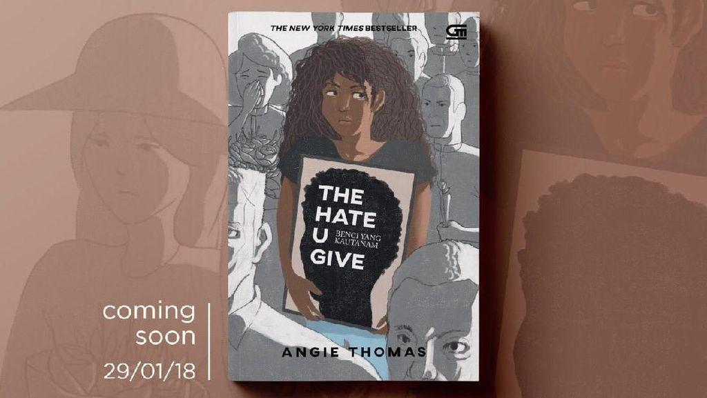 Novel Perdana Angie Thomas The Hate U Give Kini Rilis di Indonesia