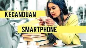 Kecanduan Smartphone
