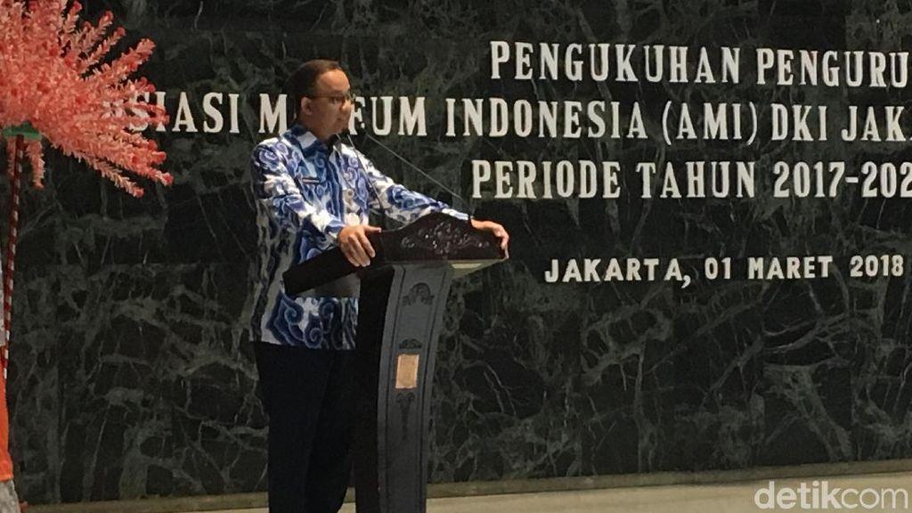 Anies: Kami Ingin Museum Jadi Kegiatan Mainstream Warga Jakarta