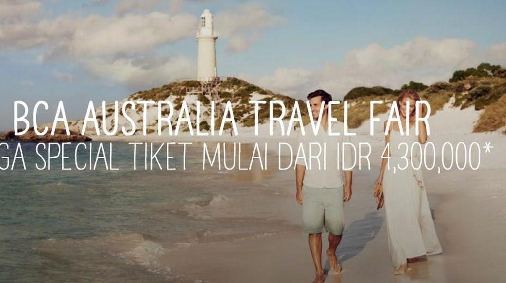 Sst, Ini Bocoran Australia Travel Fair 2018 Besok