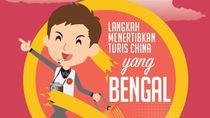 Langkah Menertibkan Turis China yang Bengal