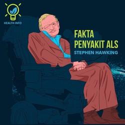 Infografis: Fakta-fakta Penting ALS yang Diidap Stephen Hawking