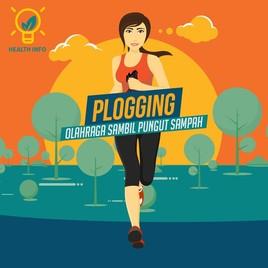 Fakta Menarik tentang Plogging, Olahraga Sambil Memungut Sampah