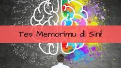 Seberapa Bagus Memori Otak Kamu? Buktikan Lewat Tes Berikut
