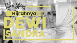 Hijab Story: Hijrahnya Dewi Sandra