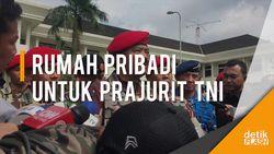 Wow! Panglima TNI Wacanakan Rumah Pribadi untuk Seluruh Prajurit