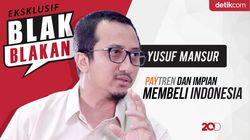 Blak-blakan Yusuf Mansyur PayTren dan Impian Membeli Indonesia