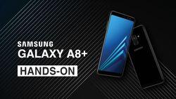 Samsung Galaxy A8+, Ponsel Berkamera Ganda dan Tahan Air