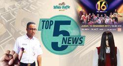 Anies Cabut Raperda Reklamasi, Riana Juarai Asias Got Talent 2017