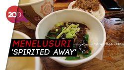 Ingin Mencoba Makanan Ala Animasi 'Spirited Away', Datang Aja ke Taiwan