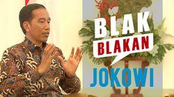 Blak-blakan Presiden Jokowi