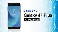 Galaxy J7 Plus, Ponsel Kedua Samsung dengan Kamera Ganda