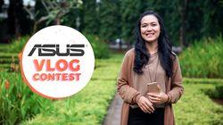 Ayo! Ikutan Asus Vlog Contest