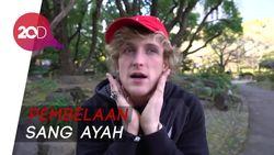 Walau Dikecam, Ayah YouTuber Logan Paul Pastikan Anaknya Akan Kembali