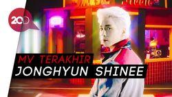 Pesan Terakhir Jonghyun untuk Fans di MV Shinin