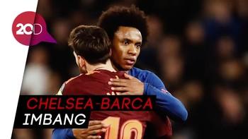Pertandingan Panas Chelsea-Barcelona Tanpa Pemenang