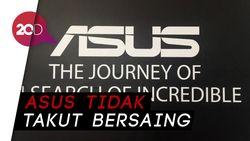 Asus Percaya Persaingan Kompetitor Smartphone Akan Merata