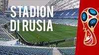 Sederetan Stadion Penyelenggara Piala Dunia 2018