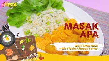 Buttered Rice with Fiesta Cheesy Lover, Menu Pas untuk Makan Siang