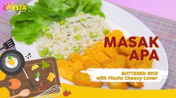 Buttered Rice with Fiesta Cheesy Lover, Menu Pas untuk Makan Siang