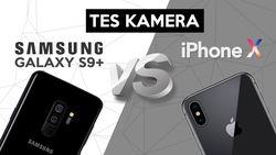 Tes Kamera Galaxy S9+ dengan iPhone X, Bagus Mana?