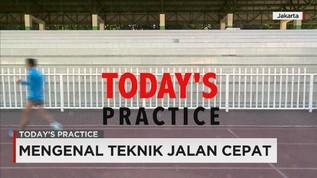 Today's Practice: Jalan Cepat