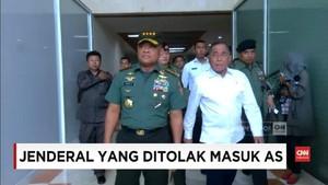 VIDEO: Jenderal-jenderal yang Pernah Ditolak Masuk AS