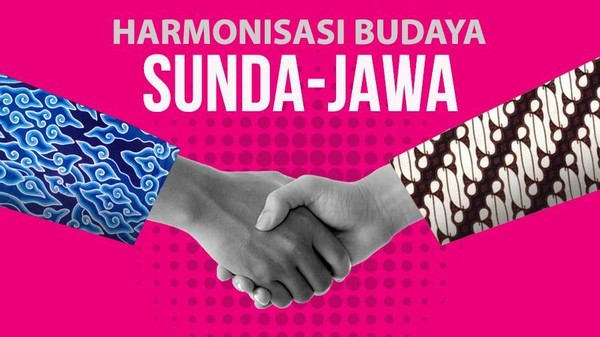 Harmonisasi Budaya Sunda-Jawa
