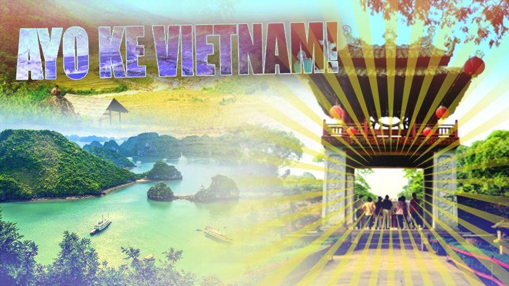 Saatnya Liburan ke Vietnam